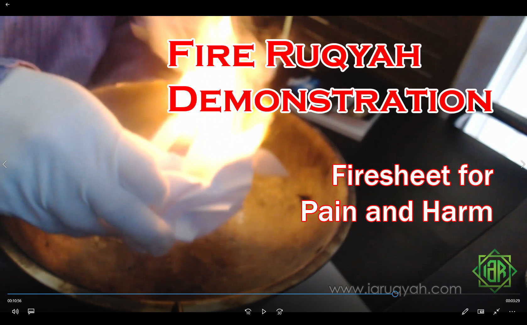 Fire Ruqyah Demonstration